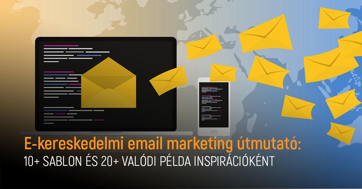Ekereskedelmi email marketing útmutató