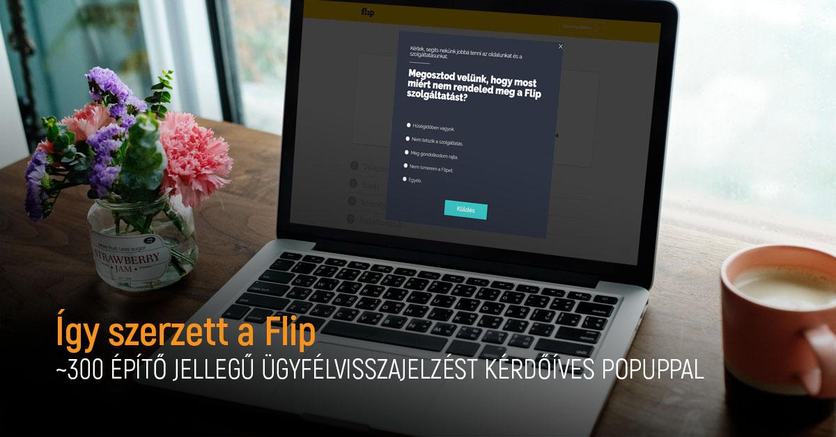 Így szerzett a Flip ~300 építő jellegű ügyfélvisszajelzést kérdőíves popuppal